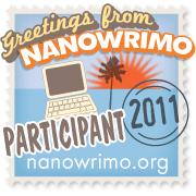NanoWrimo 2011 -- or write a novel in 30 days...